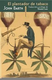 El plantador de tabaco John Barth Editorial Sexto Piso
