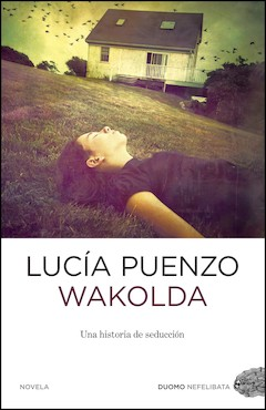 Lucía Puenzo, Duomo ediciones, 2013