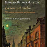 Edward Bulwer-Lytton  Impedimenta 2013