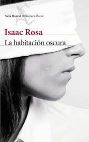 Isaac Rosa Seix Barral 2013