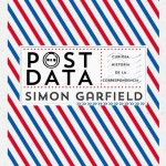 Post data Simon Garfield (Taurus, 2015)