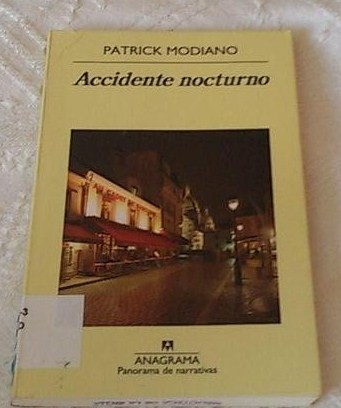 Accidente nocturno Patrick Modiano