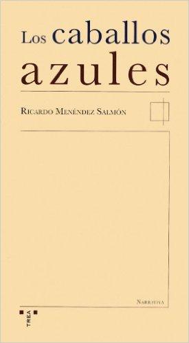 Ricardo Menéndez Salmón, Ediciones Trea, 2005