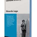 Eduardo Lago. Malpaso ediciones.