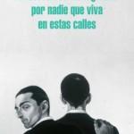 no_derrames_tus_lagrimas_por_nadie_que_viva_en_estas_calles