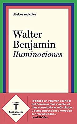Iluminaciones (Walter Benjamin)