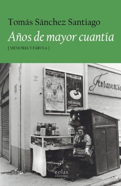 Años de mayor cuantía (Tomas Sánchez Santiago)