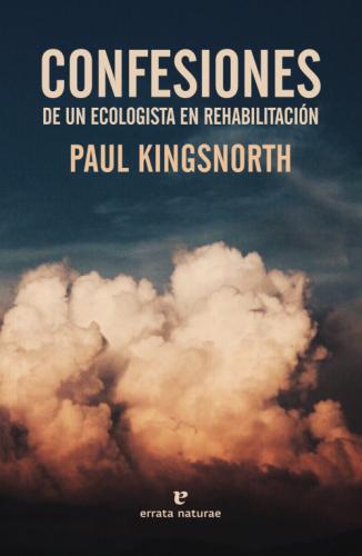 Portada_Confesiones-de-un-ecologista-en-rehabilitación_web_DEF-500x768