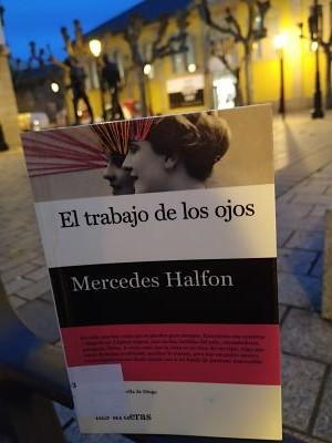 El trabajo de los ojos (Mercedes Halfon)