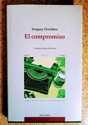 El compromiso (Serguey Dovlátov)