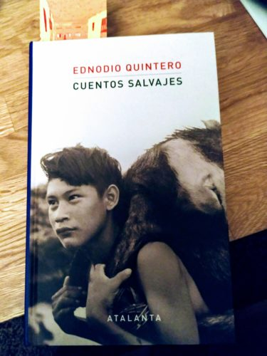 Cuentos salvajes; Ednodio Quintero