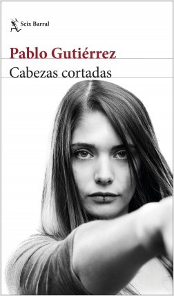 Cabezas cortadas (Pablo Gutierrez)