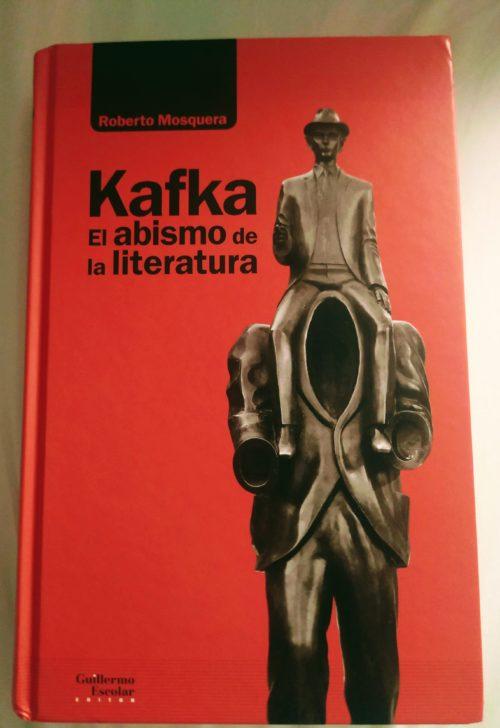 Kafka en el abismo (Roberto Mosquera)